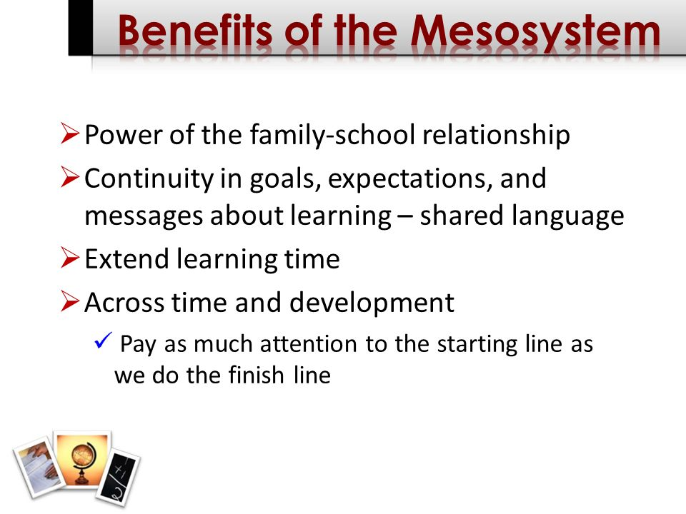 Power of the family-school relationship Continuity in goals, expectations, and messages about learning – shared language Extend learning time Across time and development Pay as much attention to the starting line as we do the finish line