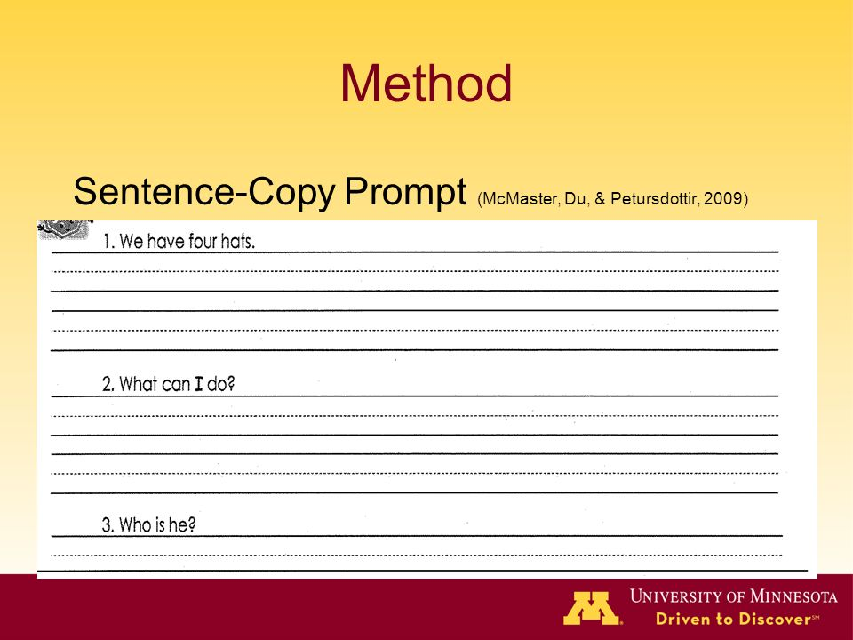 Method Sentence-Copy Prompt (McMaster, Du, & Petursdottir, 2009)