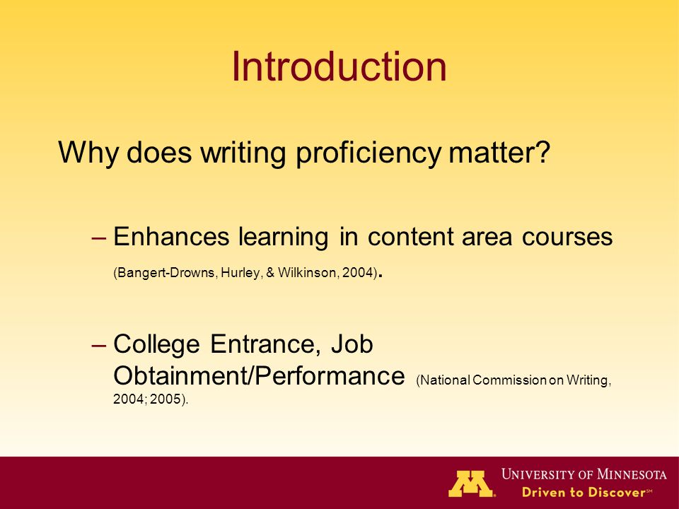 Introduction Why does writing proficiency matter.