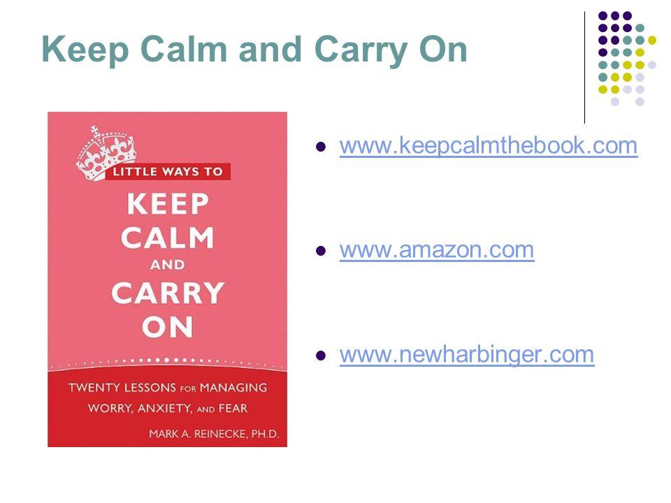 www.keepcalmthebook.com www.amazon.com www.newharbinger.com