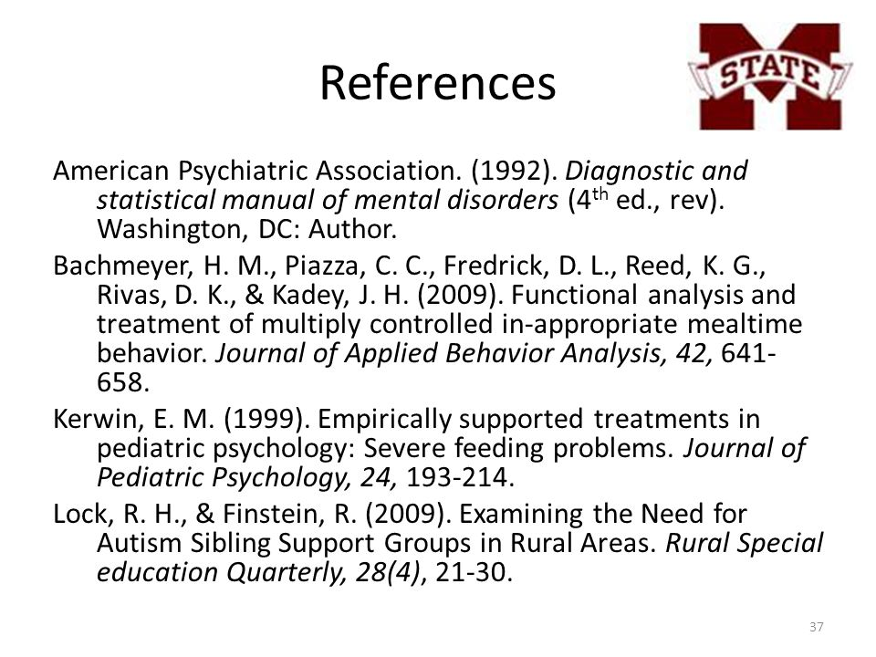 References American Psychiatric Association. (1992). Diagnostic and statistical manual of mental disorders (4 th ed., rev). Washington, DC: Author. Ba