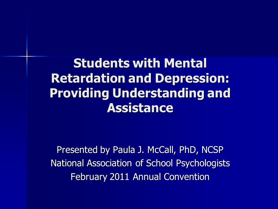 Agenda Prevalence and symptoms of depression in individuals with intellectual disabilities Prevalence and symptoms of depression in individuals with intellectual disabilities Possible factors of depression in this population Possible factors of depression in this population Effective treatment approaches Effective treatment approaches Research results Research results Implications for school psychologists Implications for school psychologists