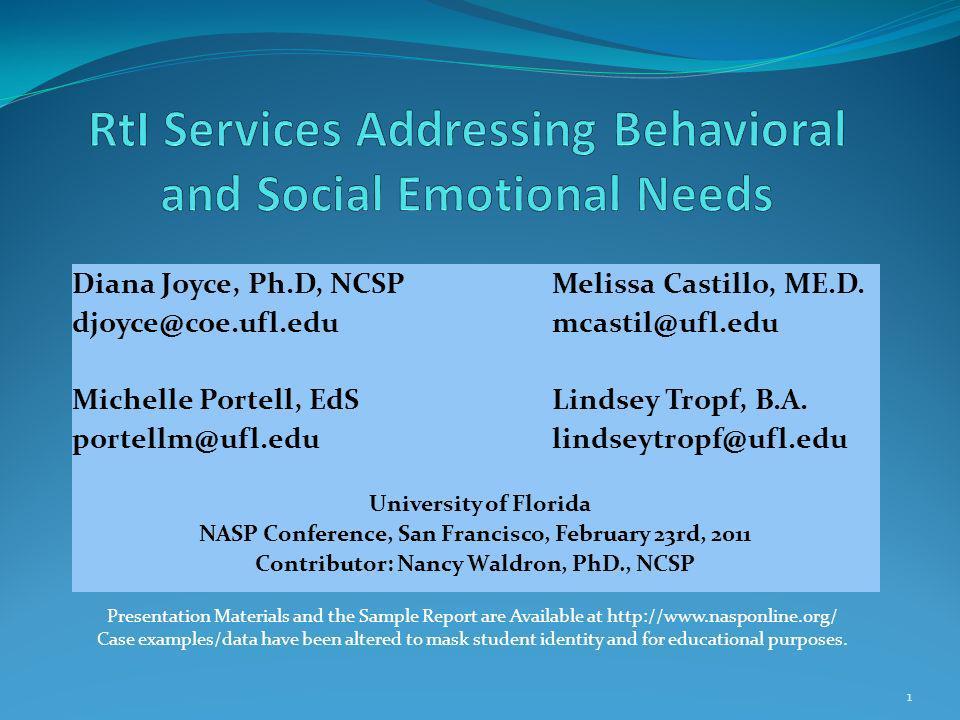 Diana Joyce, Ph.D, NCSPMelissa Castillo, ME.D.