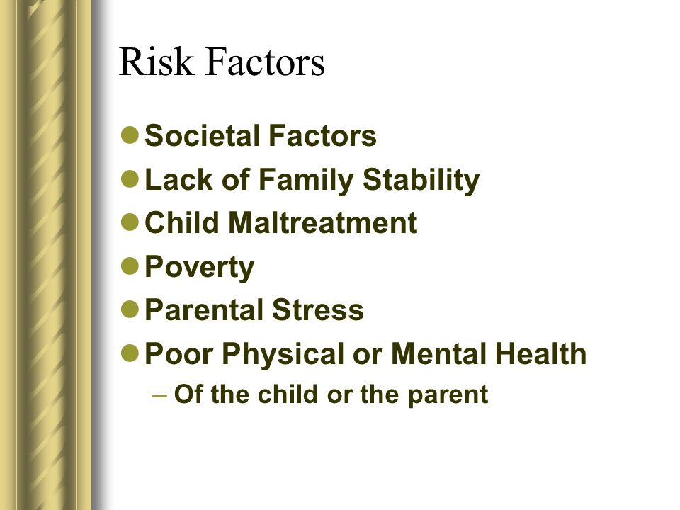 A Stumbling Block When a student experiences two or more of such risk factors, the negative psychological consequences are multiplicative, rather than additive, suggesting that certain life circumstances can be major stumbling blocks to a child if they lack the skills to manage the situations.
