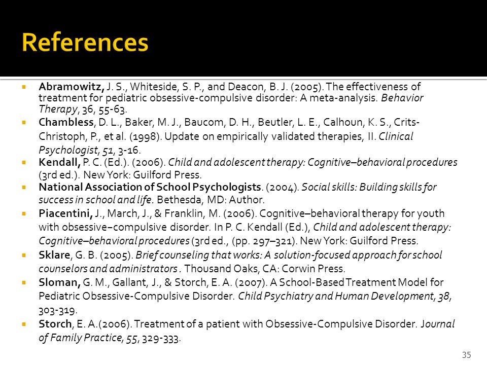 Abramowitz, J. S., Whiteside, S. P., and Deacon, B. J. (2005). The effectiveness of treatment for pediatric obsessive-compulsive disorder: A meta-anal