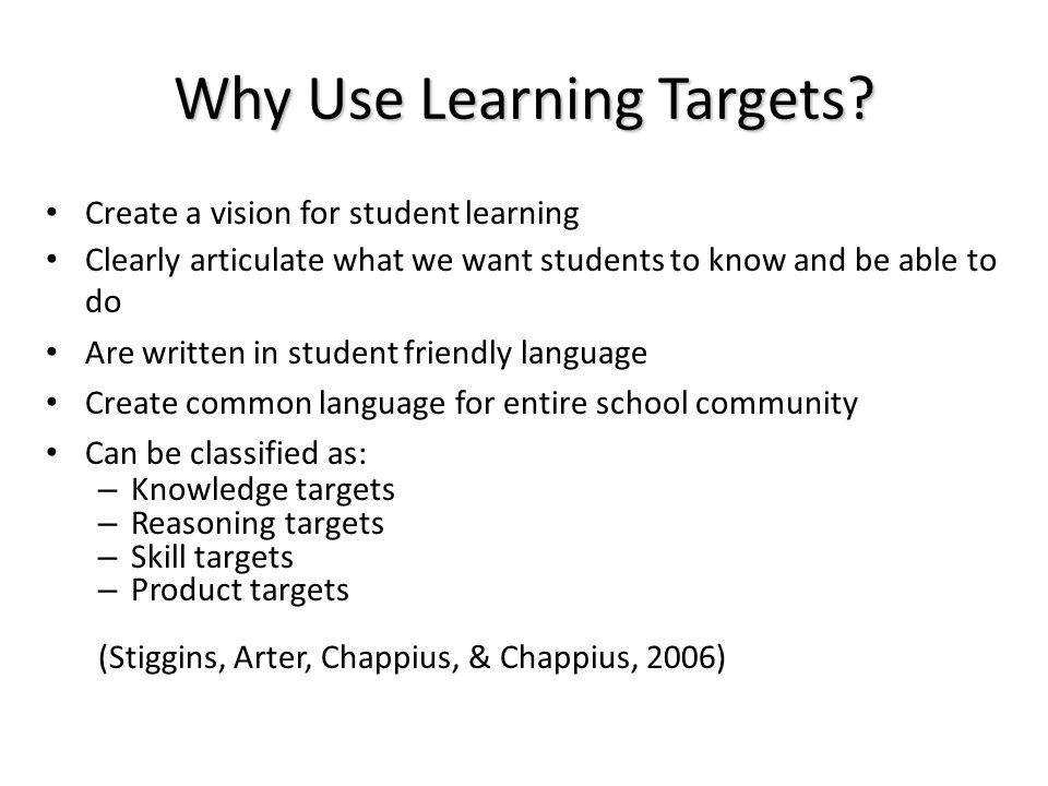 Why Use Learning Targets.