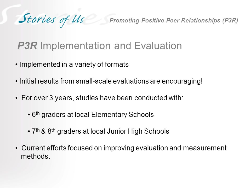 P3R Implementation and Evaluation Implemented in a variety of formats Initial results from small-scale evaluations are encouraging.