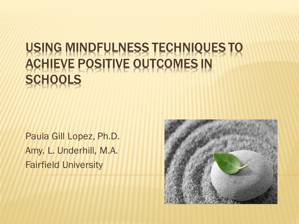 Paula Gill Lopez, Ph.D. Amy. L. Underhill, M.A. Fairfield University