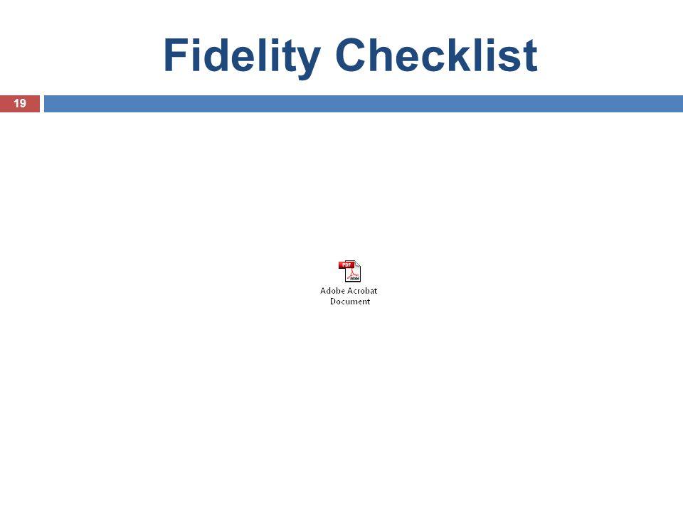Fidelity Checklist 19