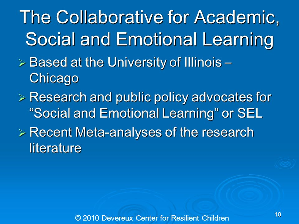 The Collaborative for Academic, Social and Emotional Learning Based at the University of Illinois – Chicago Based at the University of Illinois – Chic