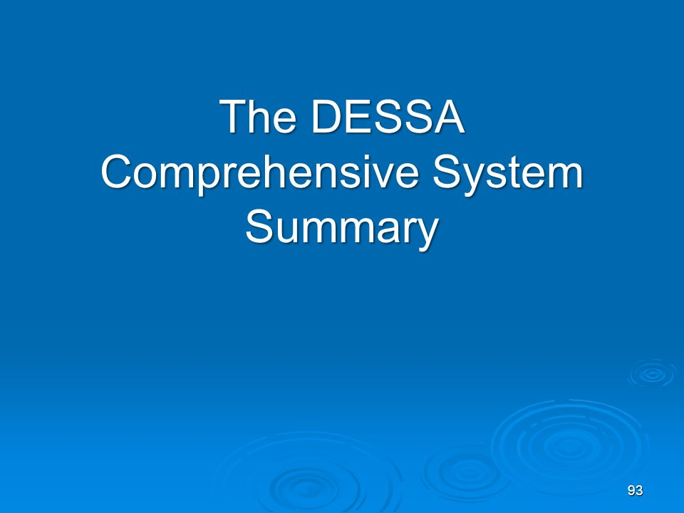 The DESSA Comprehensive System Summary 93