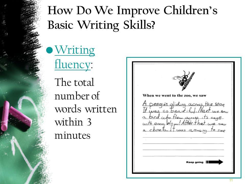 11 How Do We Improve Childrens Basic Writing Skills.