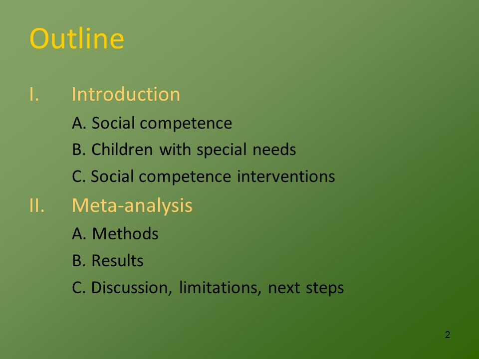 Outline I.Introduction A. Social competence B. Children with special needs C.