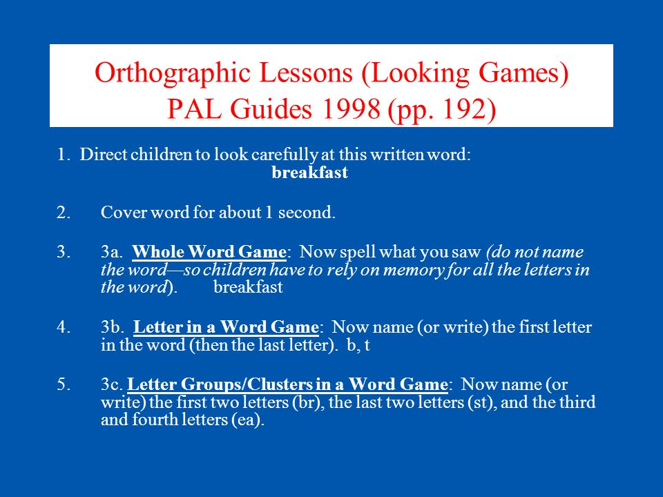 Orthographic Lessons (Looking Games) PAL Guides 1998 (pp.