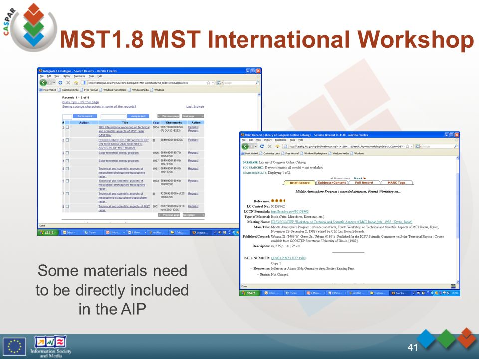 MST1.8 MST International Workshop 41 Some materials need to be directly included in the AIP