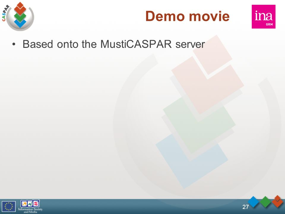 27 Demo movie Based onto the MustiCASPAR server