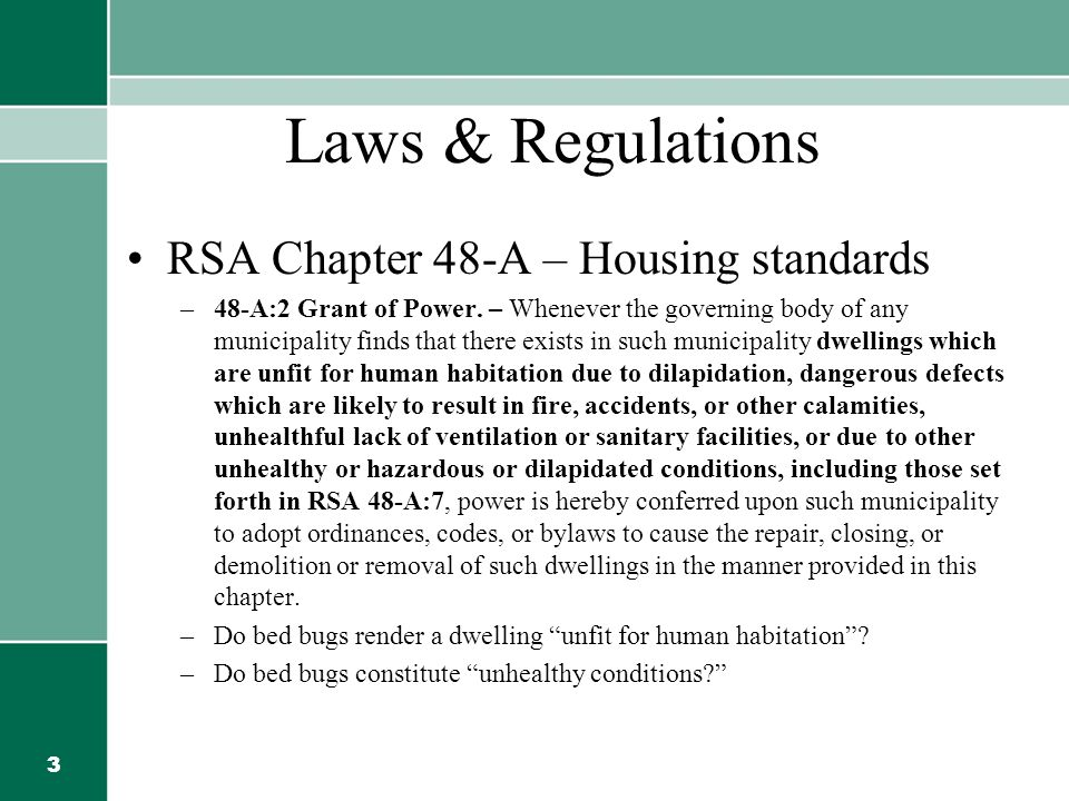 4 Laws & Regulations RSA 48-A:14 – Minimum Housing standards –Apply even if local housing standards not adopted.