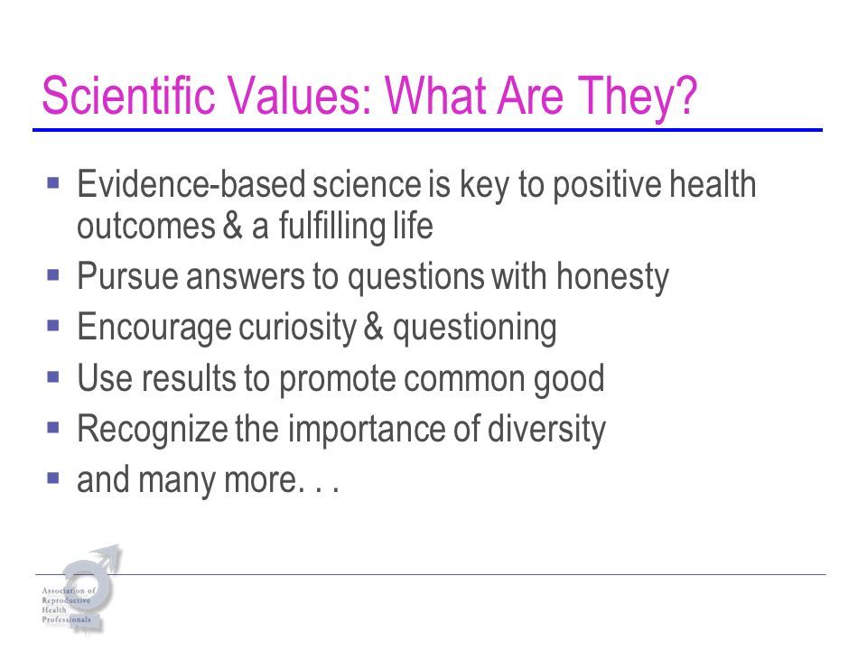 Scientific Values: What Are They.