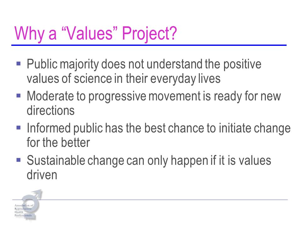 Why a Values Project.