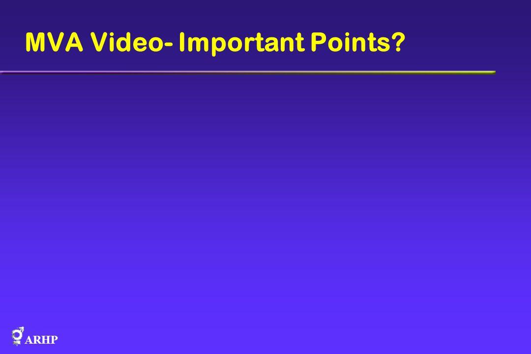 ARHP MVA Video- Important Points?