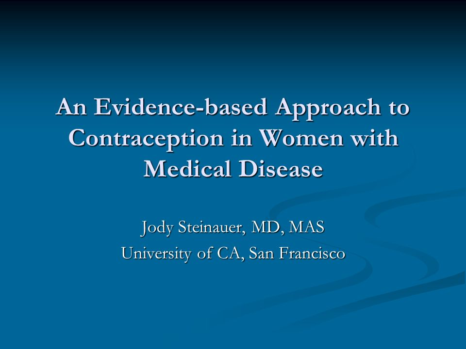 Resources UCSF Family Planning Consultation Service UCSF Family Planning Consultation Service 415 719-6318 Medical Eligibility Criteria for Contraceptive Use Medical Eligibility Criteria for Contraceptive Use www.who.int, full text on line or $23!.