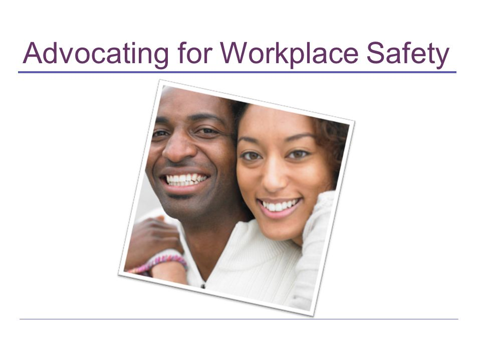 Advocating for Workplace Safety