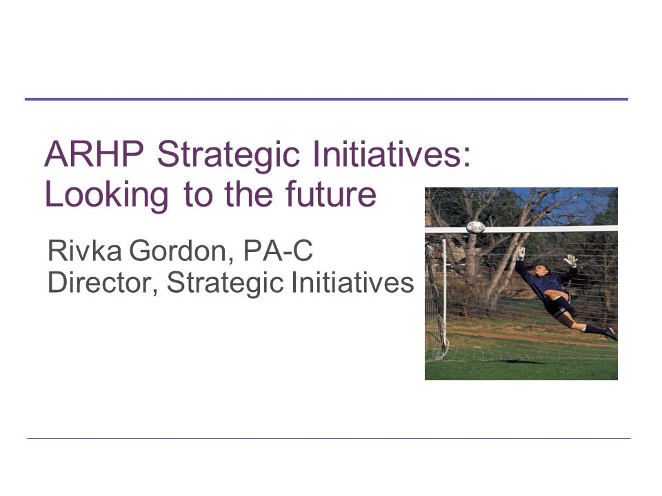 Strategic Initiatives Values Project Reproductive Health & the Environment Expanding Reproductive Health Curriculum New initiatives & partnership development