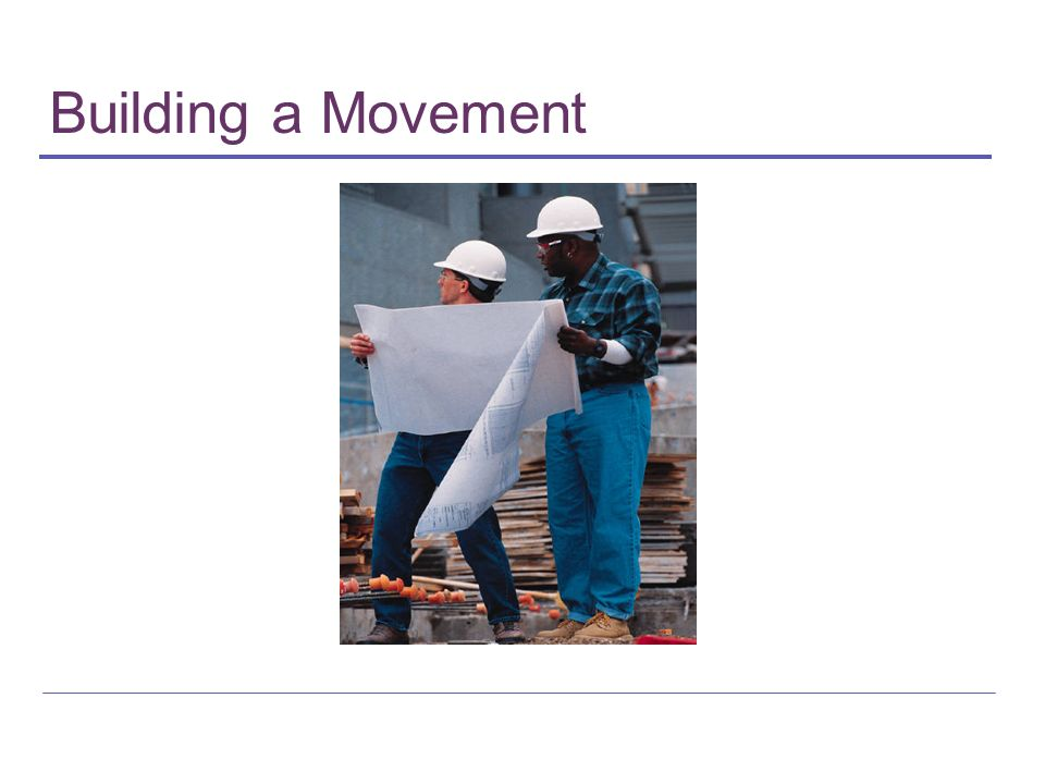 Building a Movement