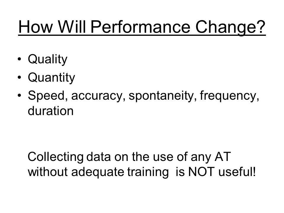 How Will Performance Change.