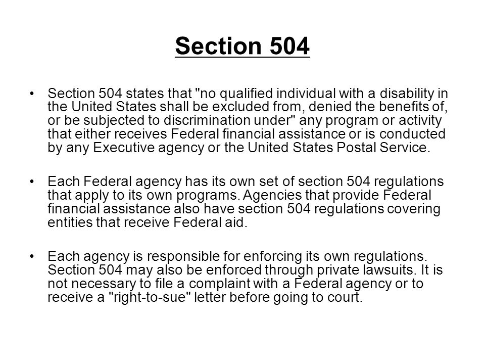 Section 504 Section 504 states that