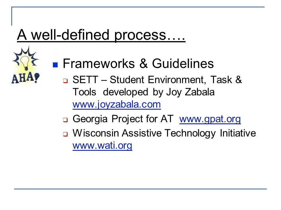 A well-defined process….