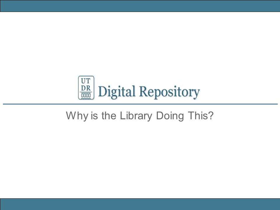 The Libraries role in the University evolves apace with the evolution of information formats: An IR is founded on an organizational commitment to the stewardship of digital materials, including preservation, organization and access.