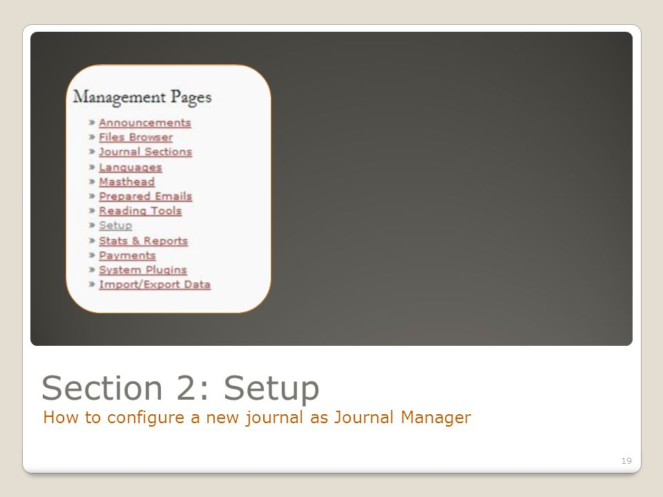 Section 2: Setup How to configure a new journal as Journal Manager 19