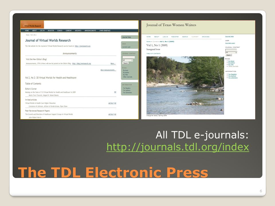 The TDL Electronic Press All TDL e-journals: http://journals.tdl.org/index http://journals.tdl.org/index 6