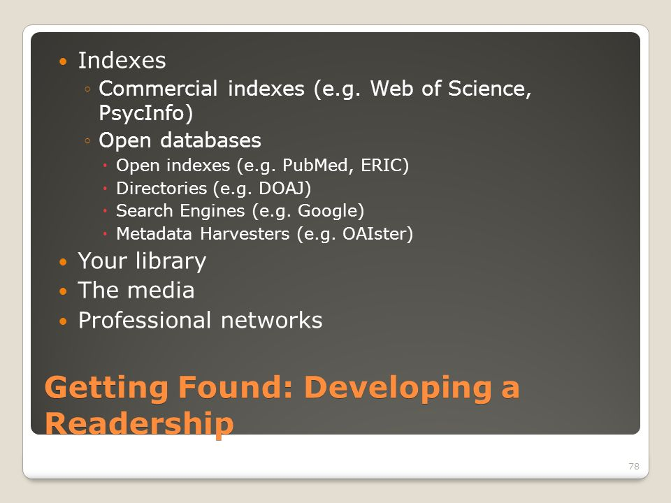 Getting Found: Developing a Readership Indexes Commercial indexes (e.g.