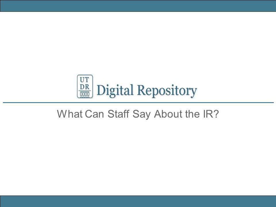 What Can Staff Say About the IR?