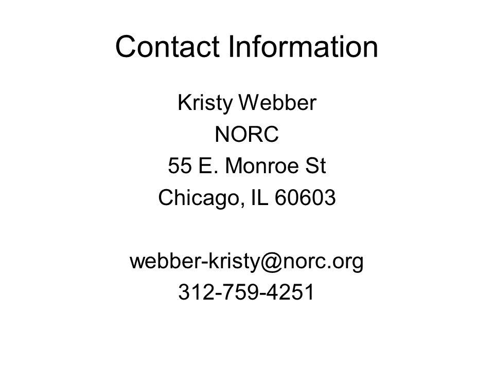 Contact Information Kristy Webber NORC 55 E.