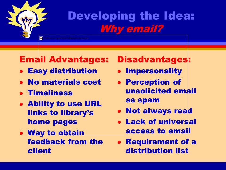 Developing the Idea: Why email.