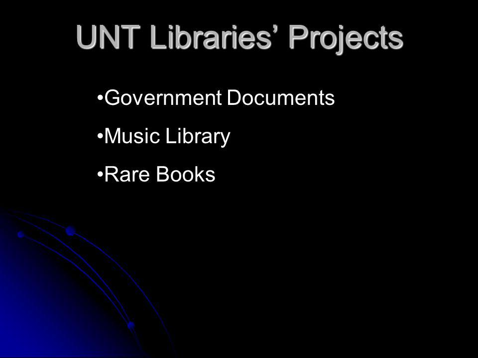 UNT Libraries Projects Government Documents Music Library Rare Books