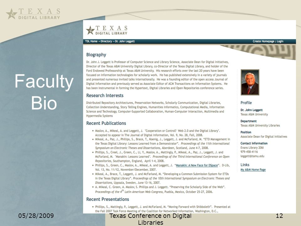 Faculty Bio 05/28/2009Texas Conference on Digital Libraries 12