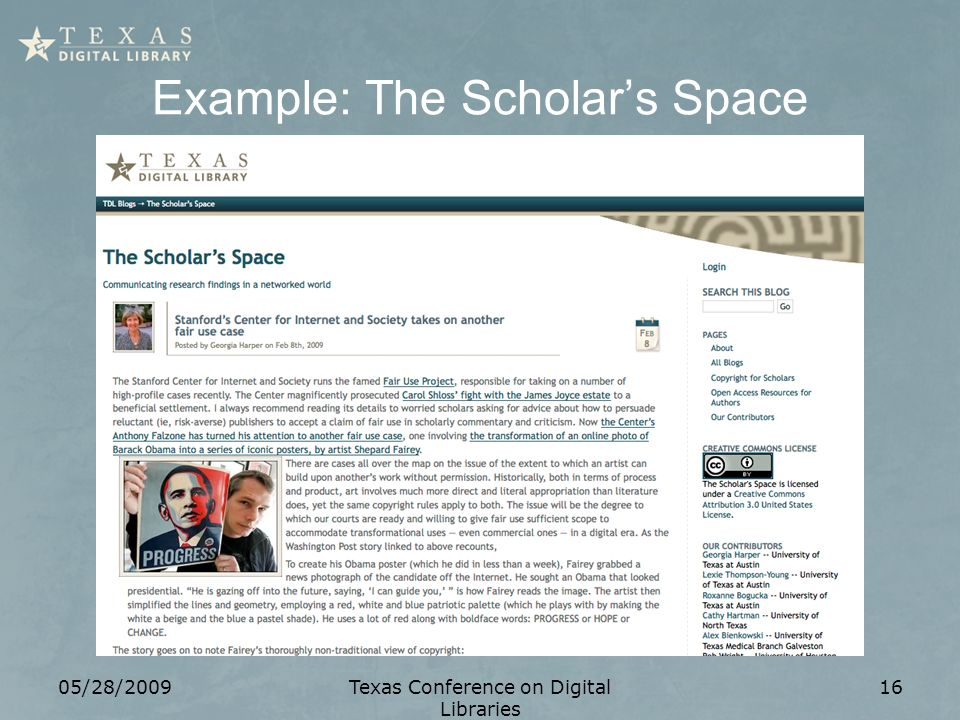 Example: The Scholars Space 05/28/2009Texas Conference on Digital Libraries 16