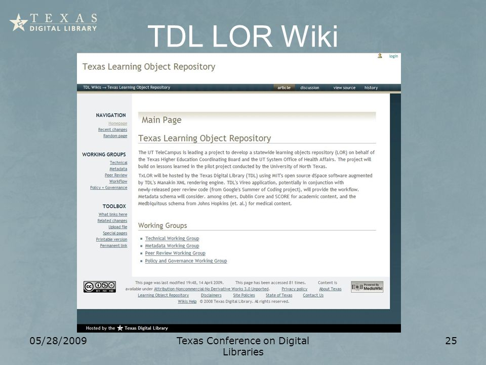 TDL LOR Wiki 05/28/2009Texas Conference on Digital Libraries 25