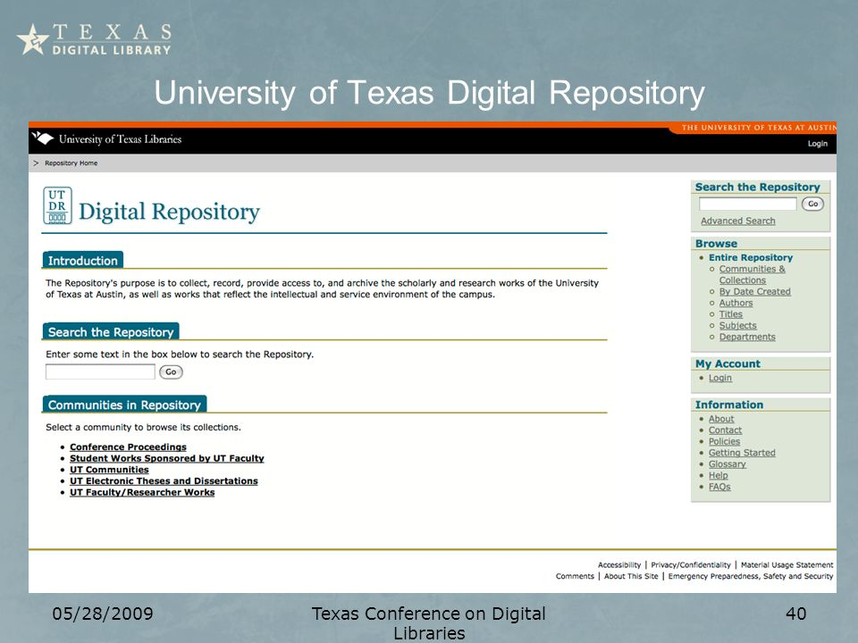 University of Texas Digital Repository 05/28/2009Texas Conference on Digital Libraries 40