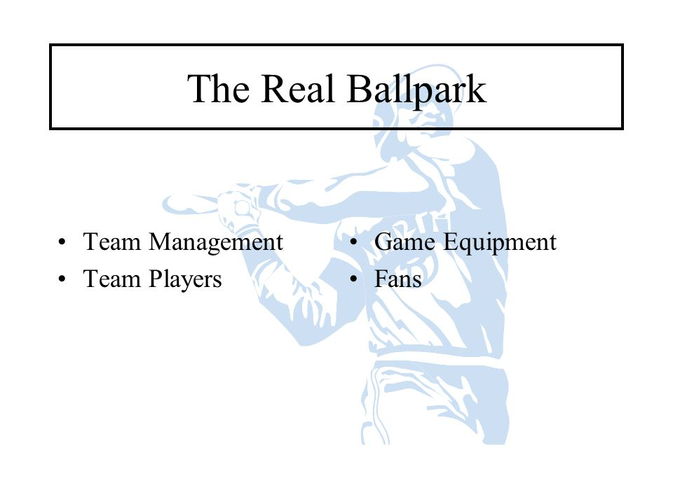 The Real Ballpark Team Management Team Players Game Equipment Fans