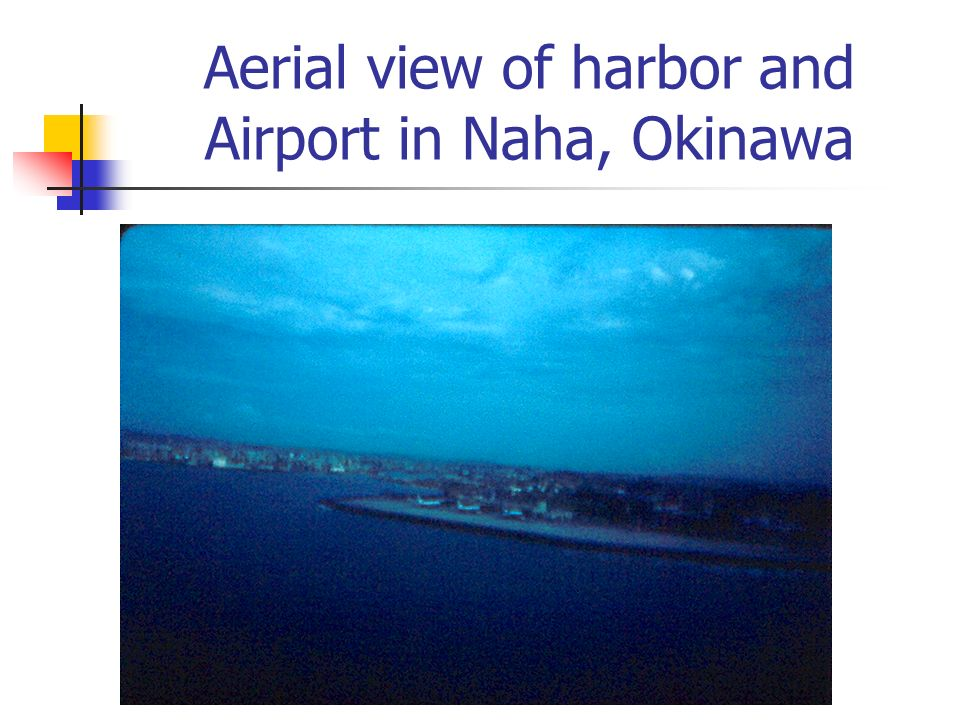 Aerial view of harbor and Airport in Naha, Okinawa