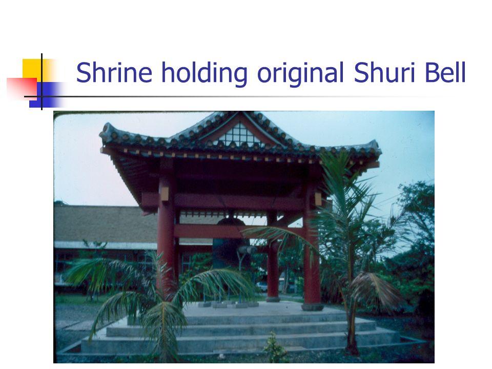 Shrine holding original Shuri Bell