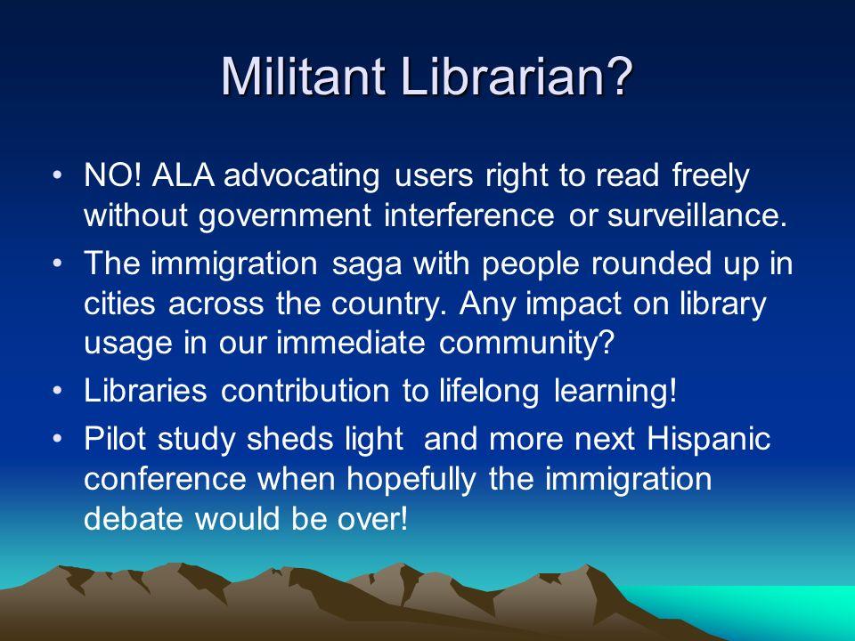 Militant Librarian. NO.