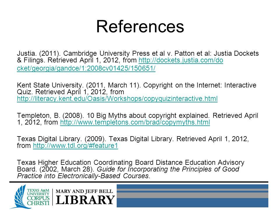 References Justia. (2011). Cambridge University Press et al v.
