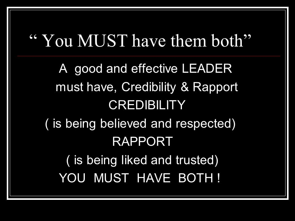 When there is Good Leadership it SHOWS Characteristics Good Leaders and Organizations with Leadership have 1.