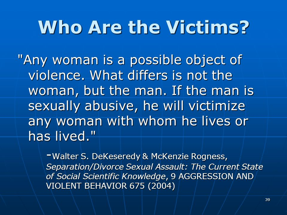 39 Who Are the Victims?